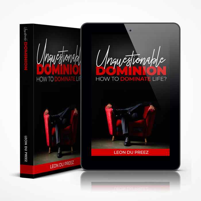 Unquestionable Dominion (Hard Copy or eBook)