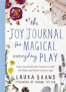 The Joy Journal for Magical Everyday