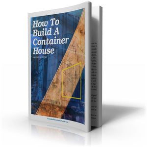 How to Build a Container House - Print