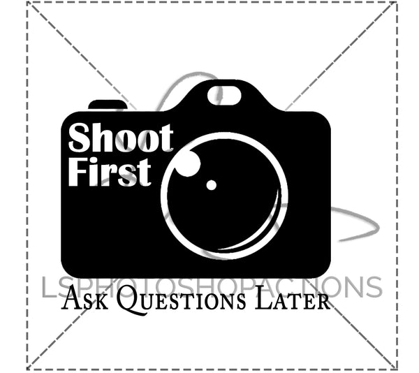 Shoot First - Design for Cricut