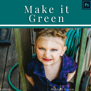 Make it Green - Action for Photoshop