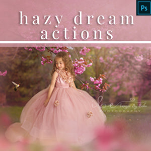 Hazy Dream - Photoshop Actions