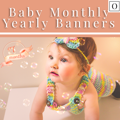 Baby Monthly | Yearly Banner Overlays and Helper Photoshop Actions