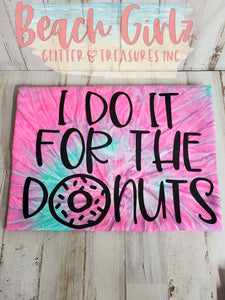I Do It For The Donuts
