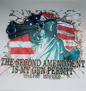The 2nd amendment is my gun permit (Lady Liberty)