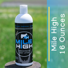Load image into Gallery viewer, Mile High Concentrated Coat Lifter for Livestock - 16 Ounces