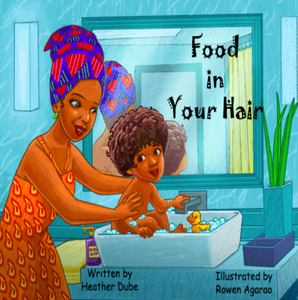 Food in Your Hair