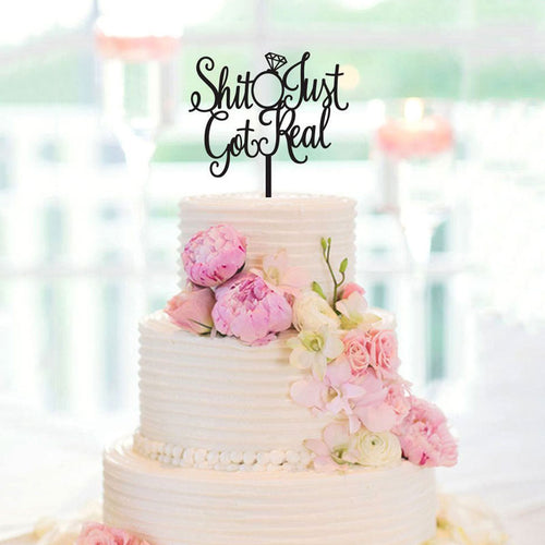 """Shit Just Got Real"" Bachelorette Cake Topper (Marya)-Bachelorette-Mirror Gold-Cheery Toppers"