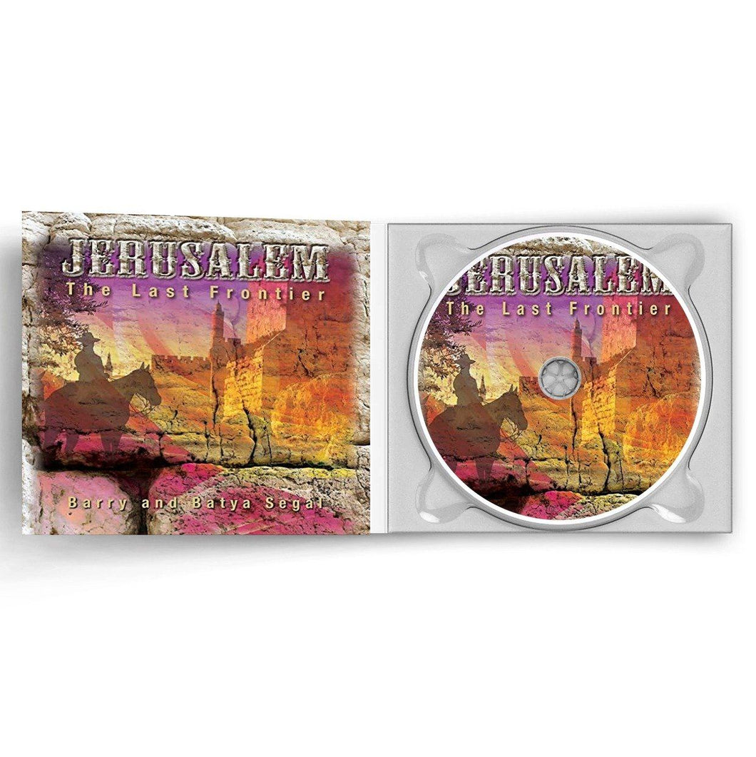 Jerusalem: The Last Frontier by Barry & Batya Segal (CD) CD The Joseph Storehouse Trust