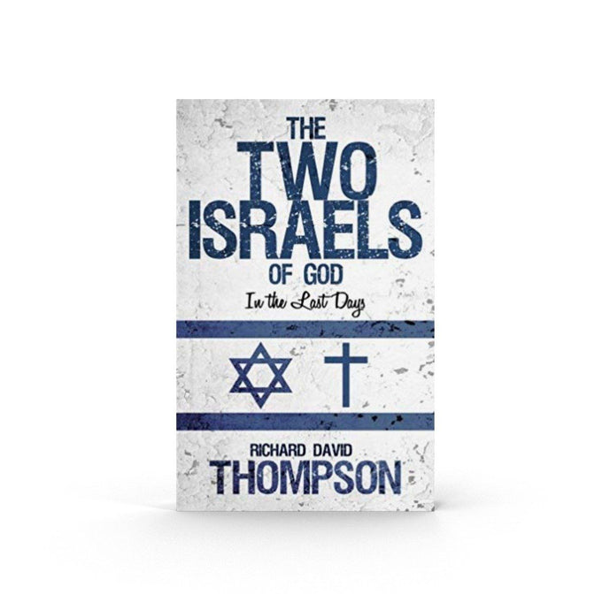 The Two Israels of God in the Last Days (Book) Book The Joseph Storehouse Trust