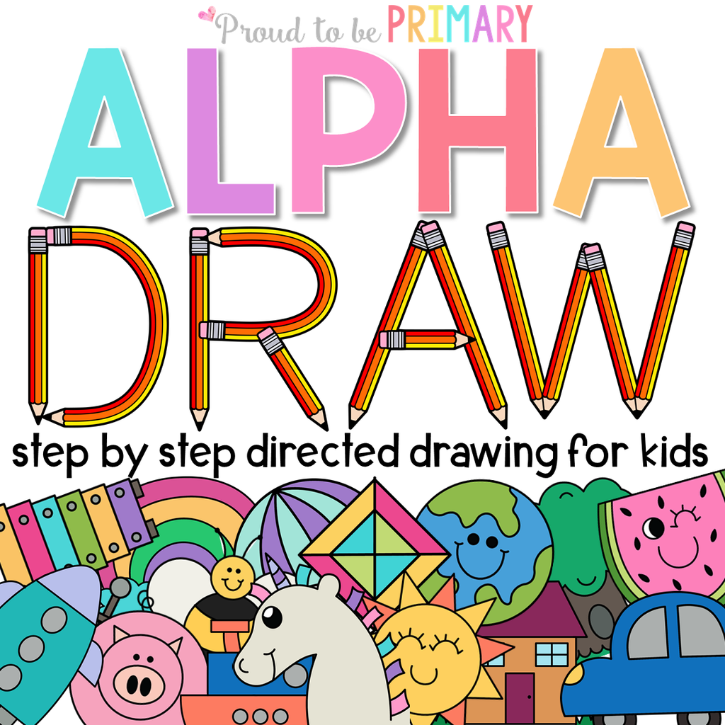 Alphabet Directed Drawing Bundle - 53 included with TONS of options - Proud to be Primary
