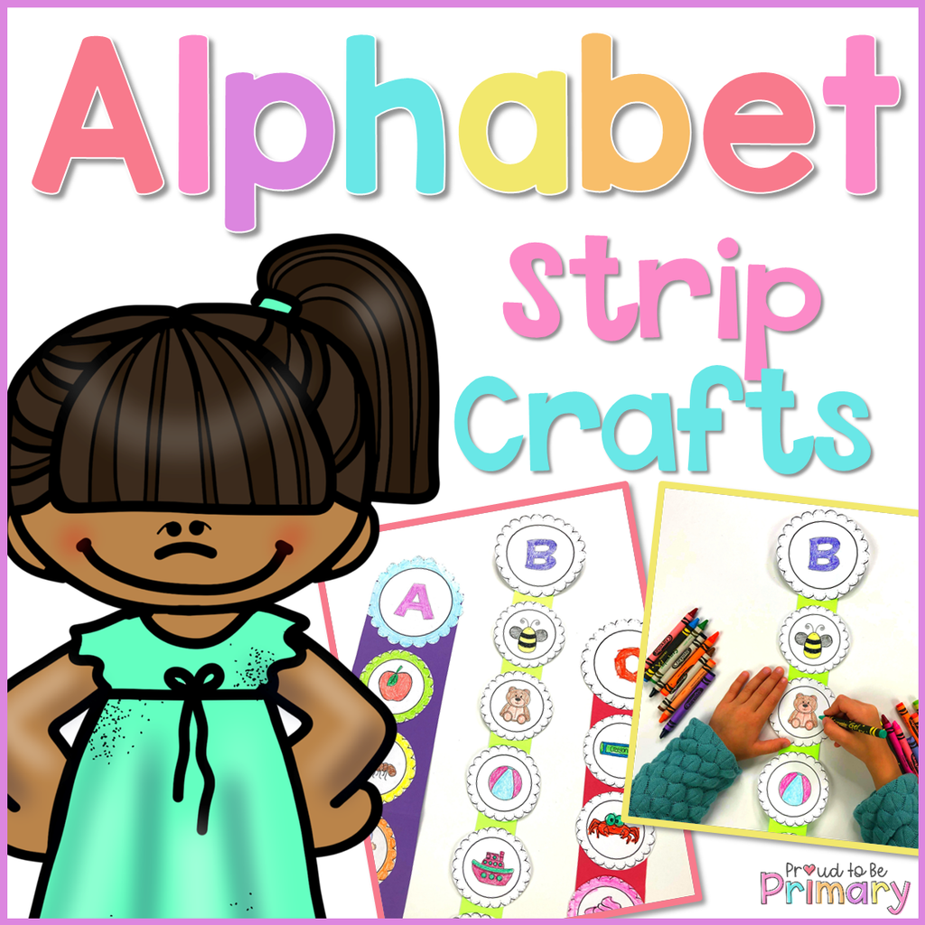 Alphabet Letter Sounds Strip Crafts - Proud to be Primary
