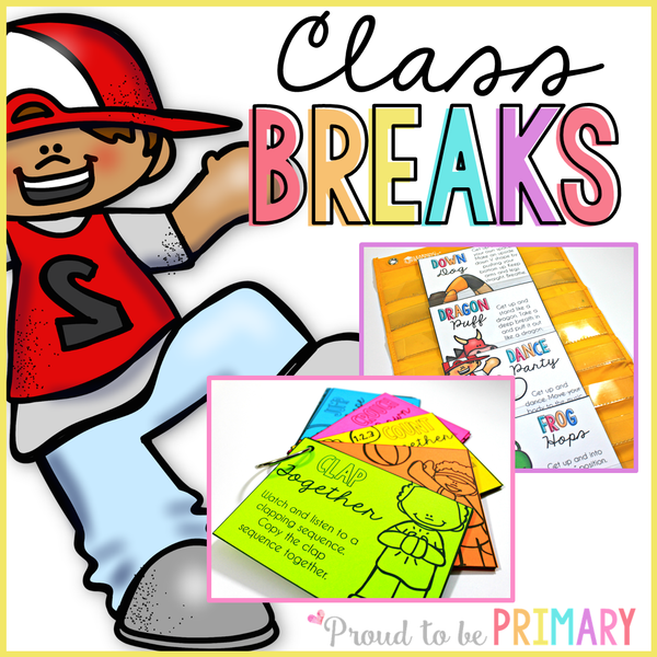 Class Brain Breaks & Activity Cards - Proud to be Primary