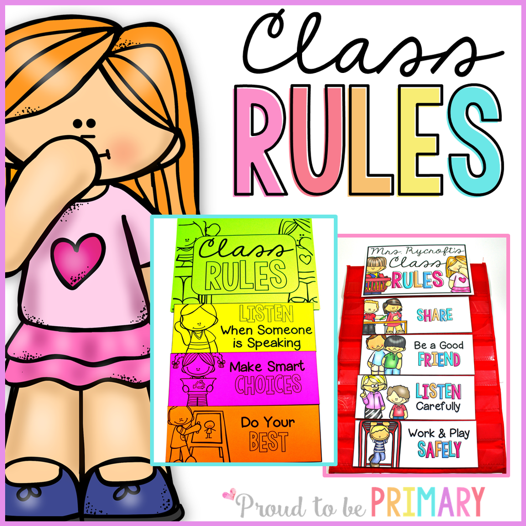 Class Rules EDITABLE - Proud to be Primary