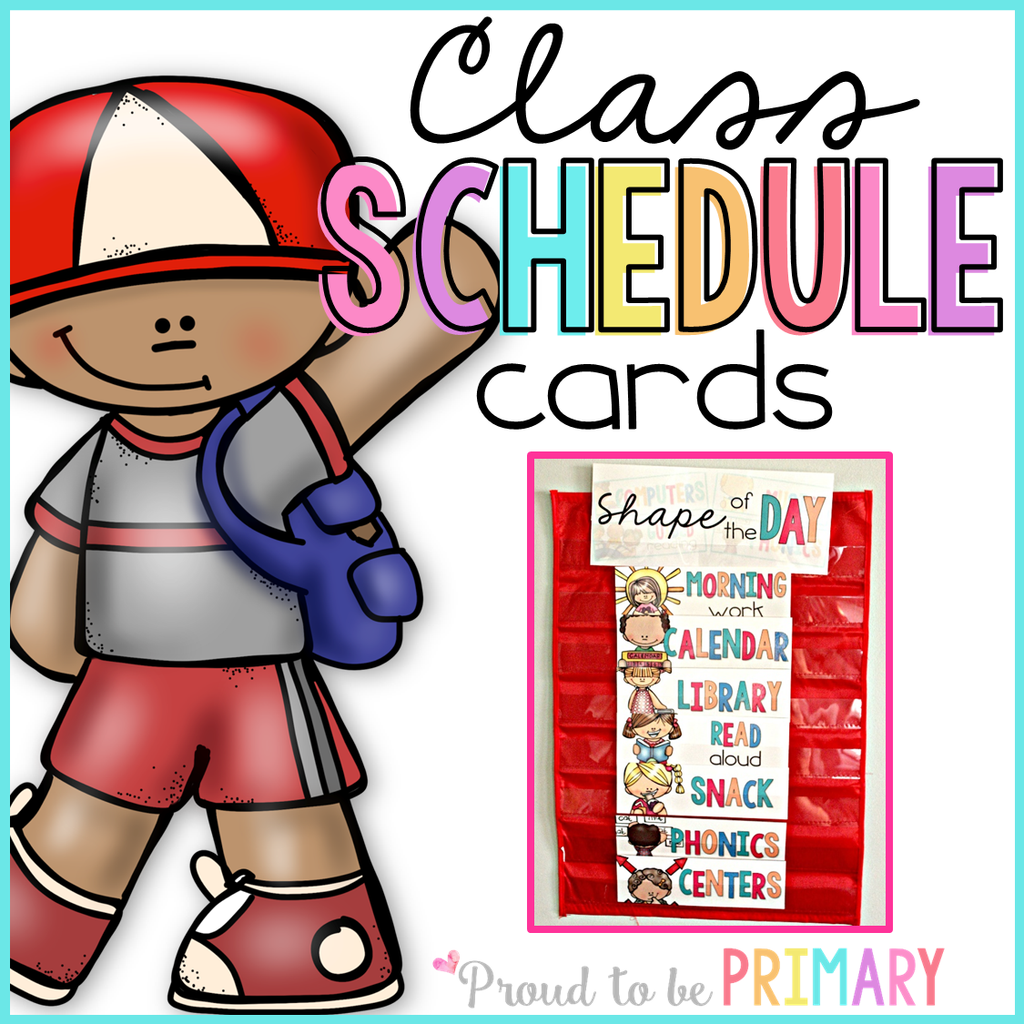 Class Schedule Cards EDITABLE - Proud to be Primary