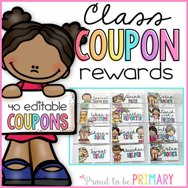 Classroom Reward Coupons EDITABLE - Proud to be Primary