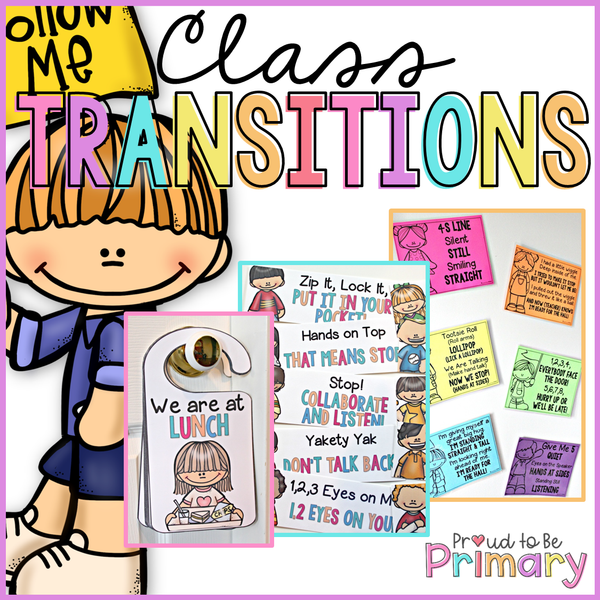 Classroom Transitions Pack - Call Backs, Door Hangers & Line Up Chants - Proud to be Primary