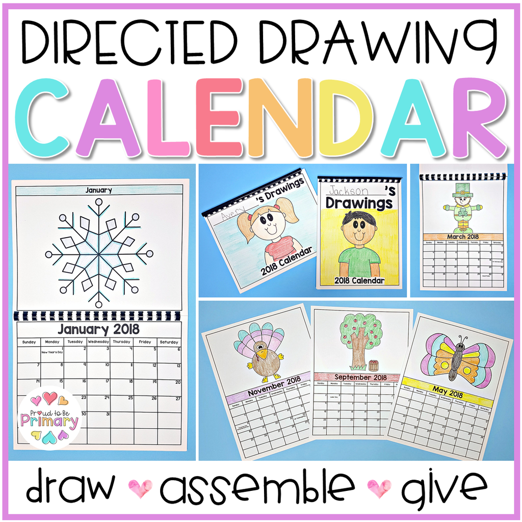 Directed Drawing Calendar Parent Gift [Includes 2019-2021 + EDITABLE calendar] - Proud to be Primary