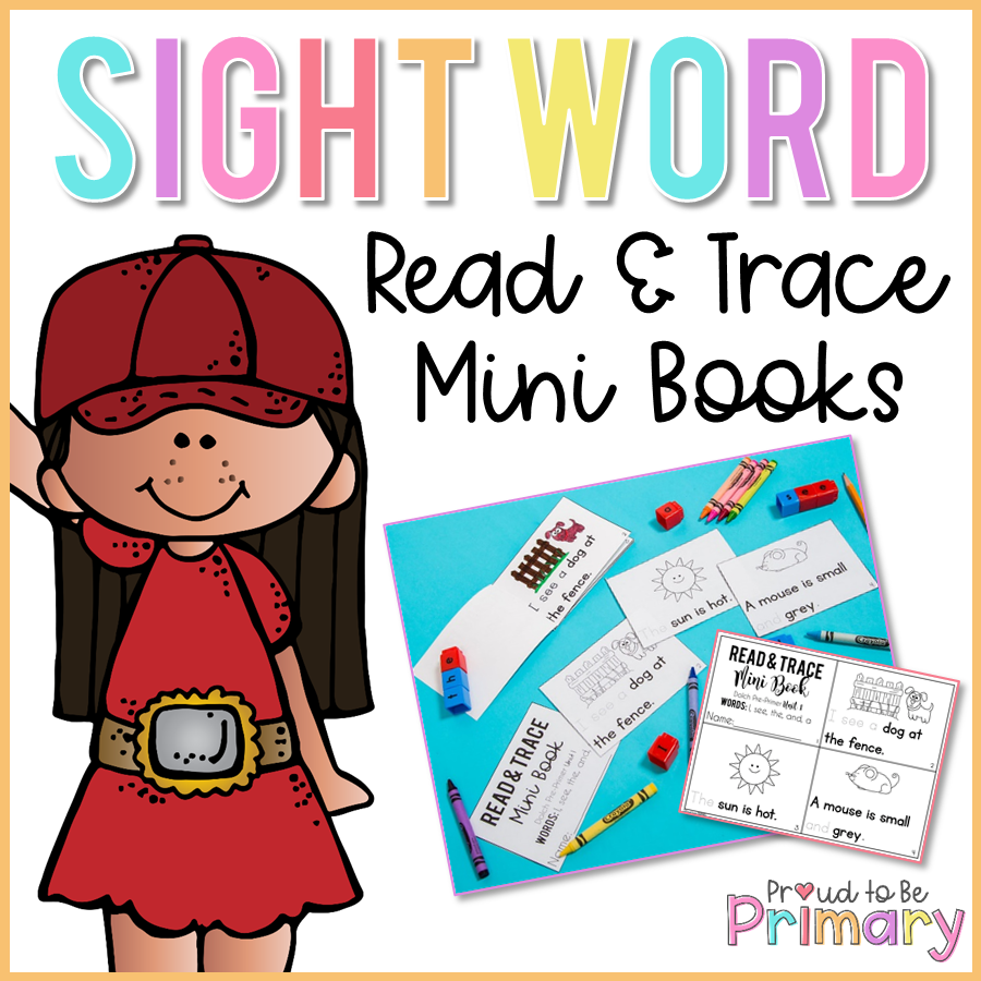 Dolch Sight Words - Mini Story Books - Proud to be Primary