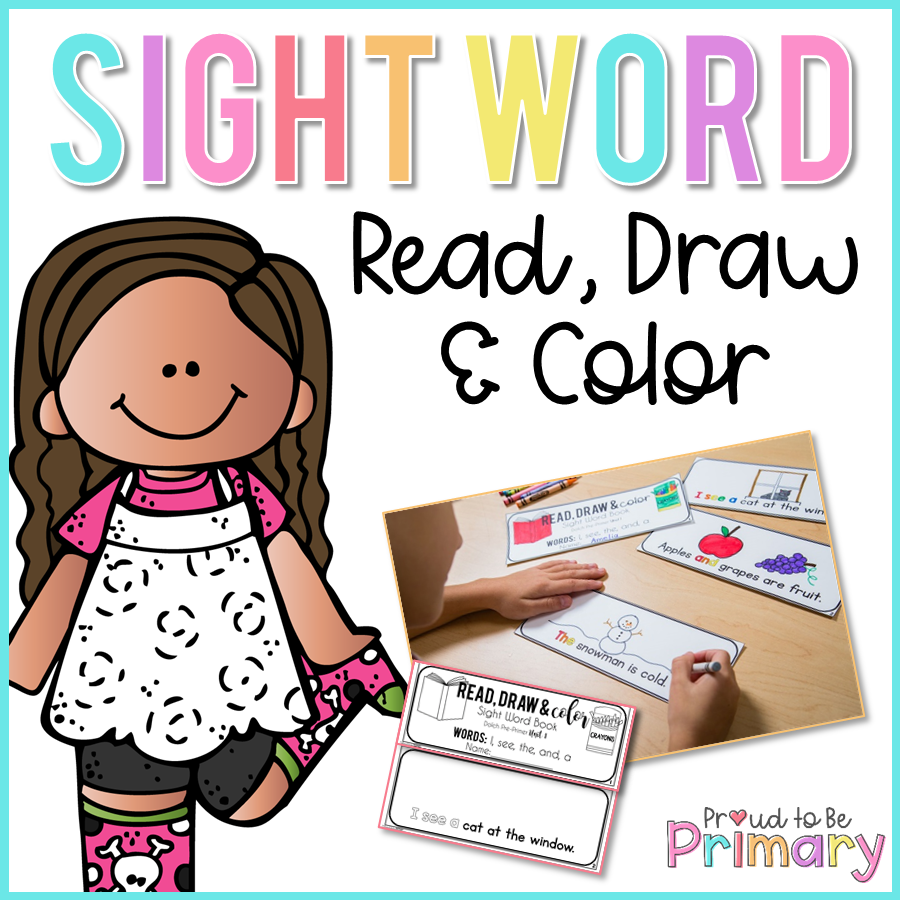 Dolch Sight Words Read, Draw, & Color - Proud to be Primary