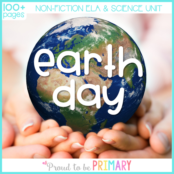 Earth Day Activities Environment Science Unit - Proud to be Primary