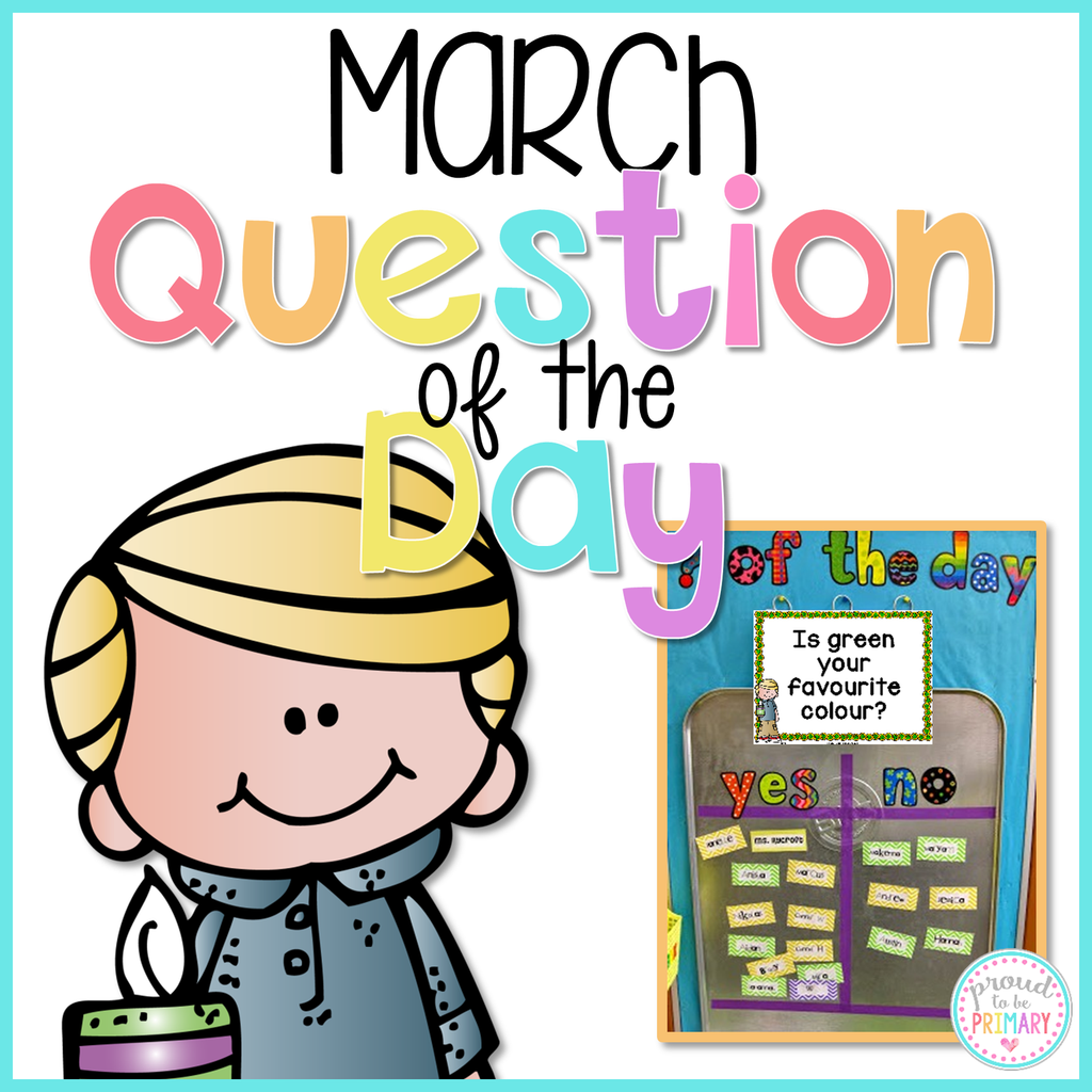 March Question of the Day - Proud to be Primary