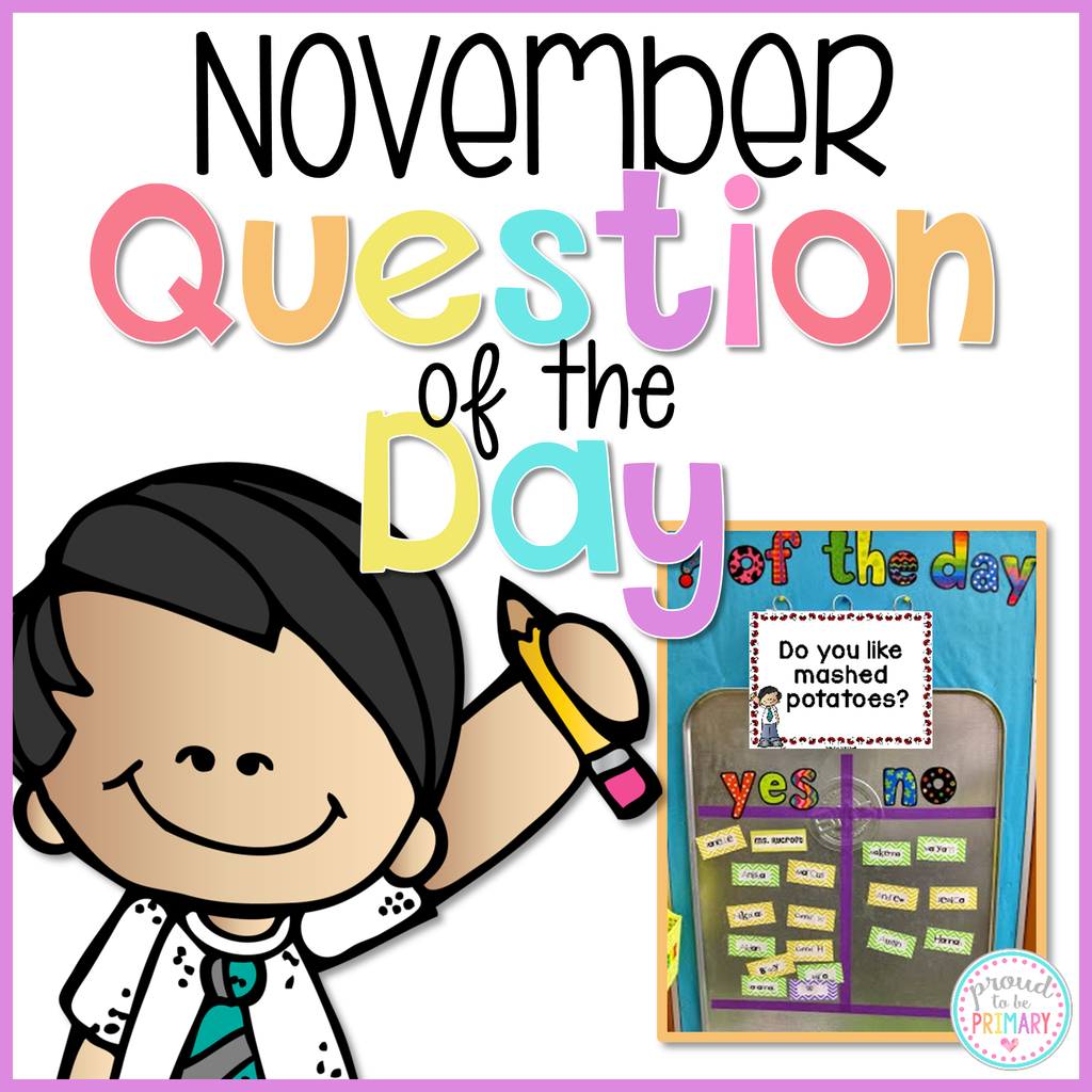 November Question of the Day - Proud to be Primary