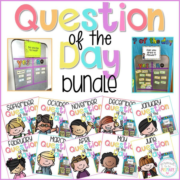 Question of the Day {BUNDLE} - Proud to be Primary