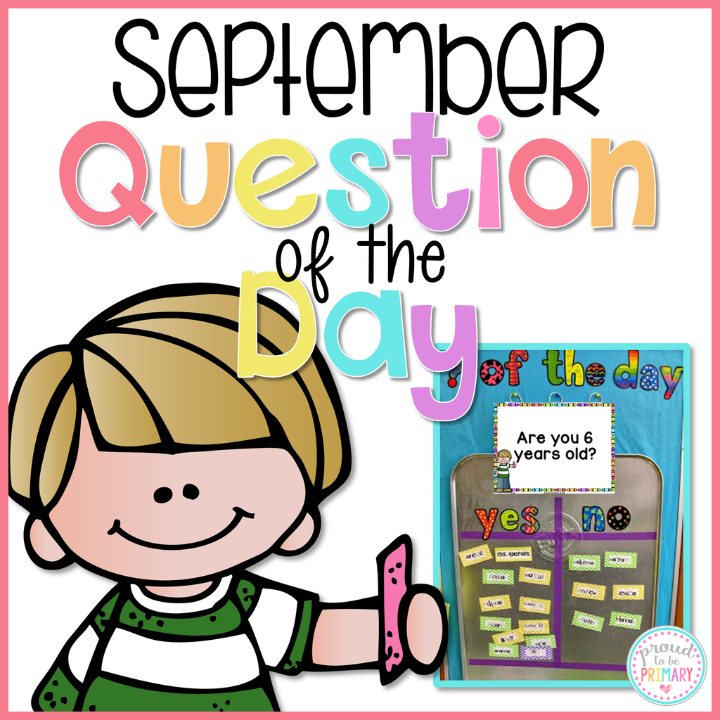 September Question of the Day - Proud to be Primary