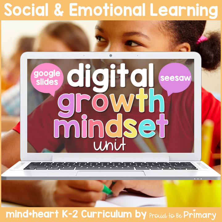 Growth Mindset DIGITAL K-2 Social Emotional Learning - Google & Seesaw Activities