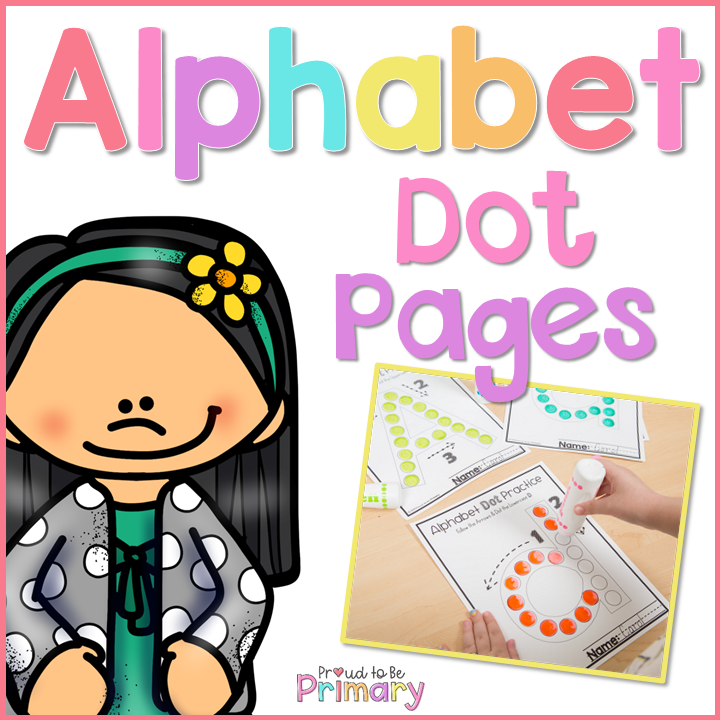 Alphabet Letter Dot Pages - Proud to be Primary