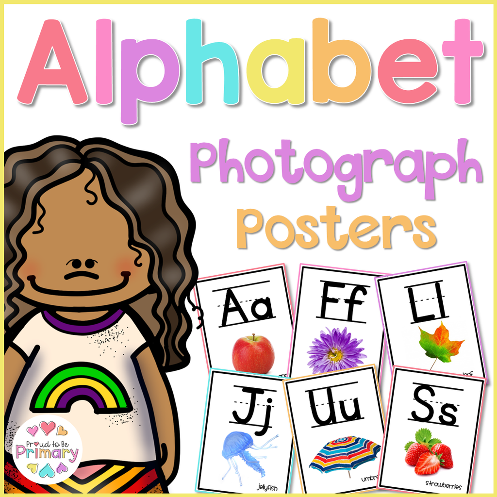 Alphabet Photograph Posters - Proud to be Primary