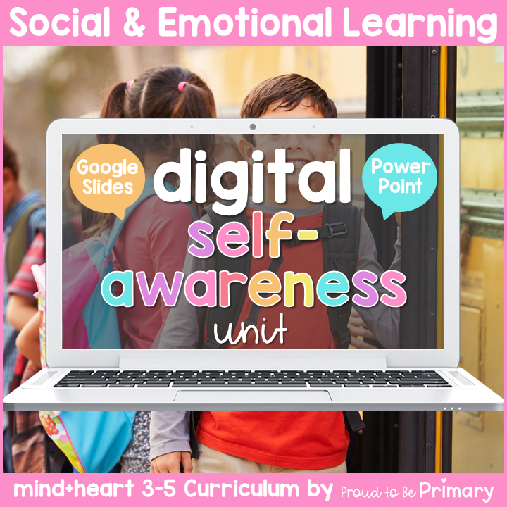 Self-Awareness DIGITAL Grades 3-5 Google & PowerPoint Activities