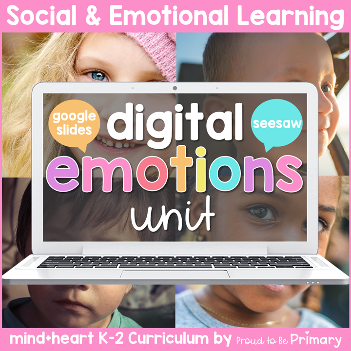 Emotions DIGITAL K-2 Social Emotional Learning - Google & Seesaw Activities