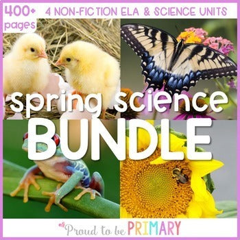 Spring Life Science BUNDLE - Proud to be Primary