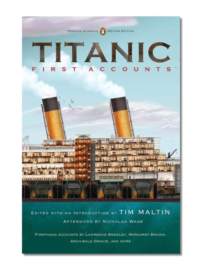 Titanic: First Accounts