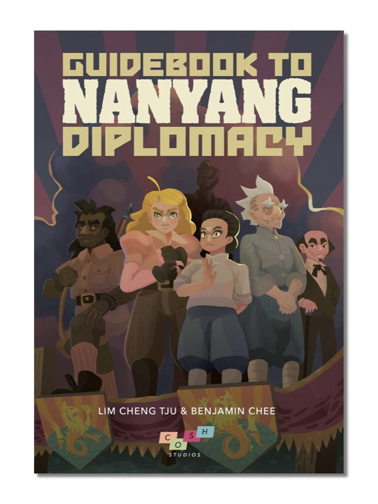 Guidebook To Nanyang Diplomacy