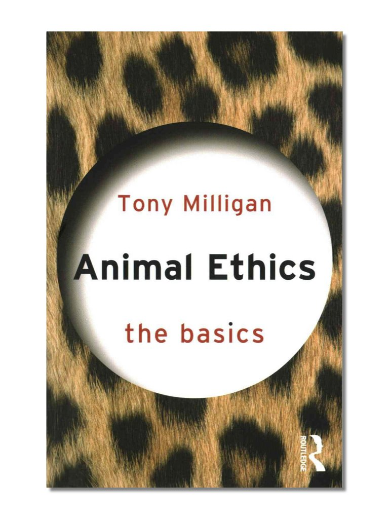 The Basics: Animal Ethics