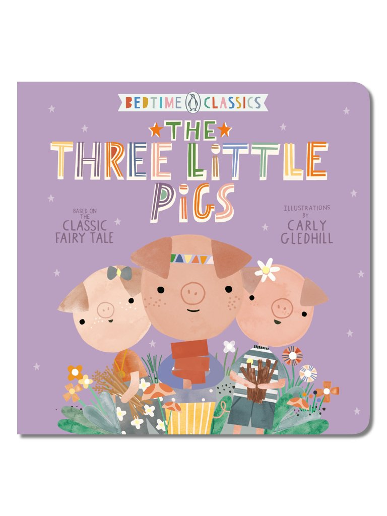 Bedtime Classics: The Three Little Pigs