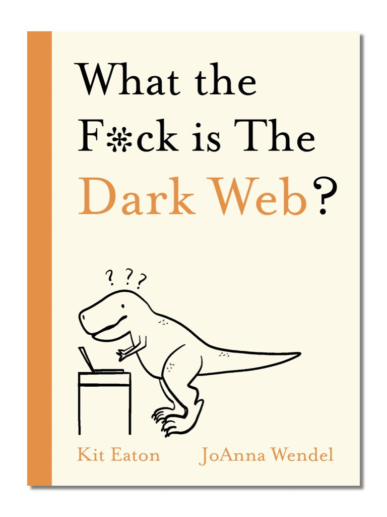 What The F*ck Is The Dark Web?