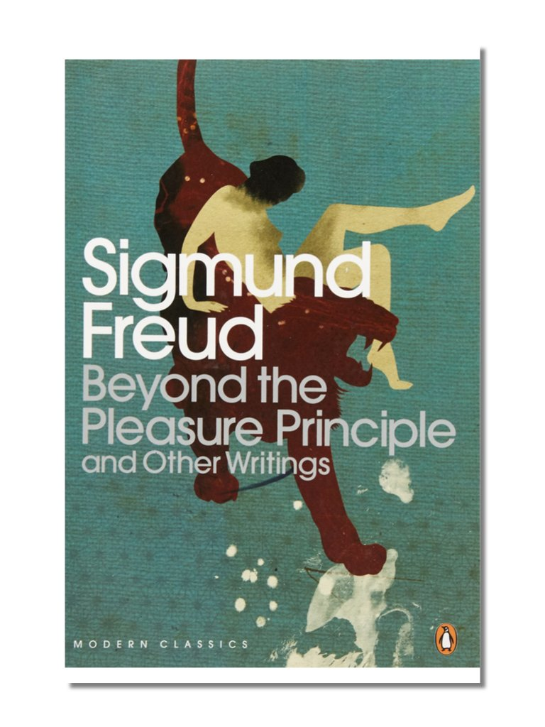 Beyond The Pleasure Principle And Other Writings