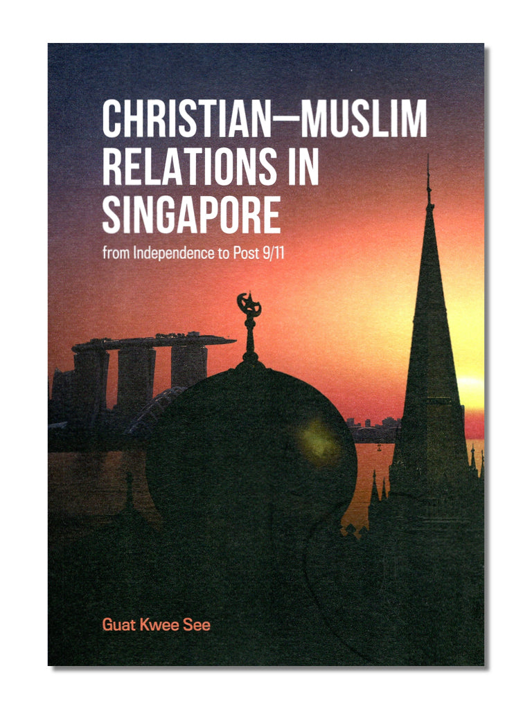 Christian-Muslim Relations In Singapore