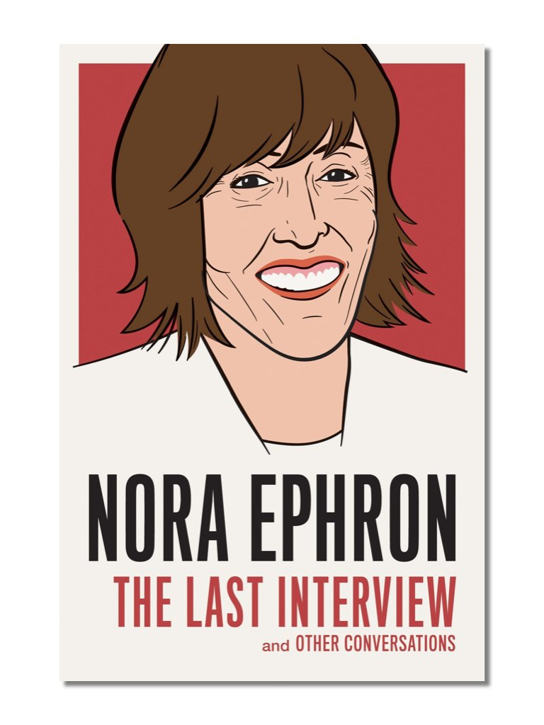 The Last Interview: Nora Ephron