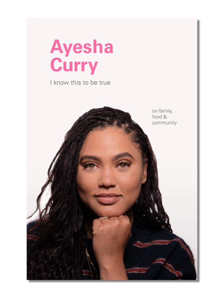 I Know This To Be True: Ayesha Curry