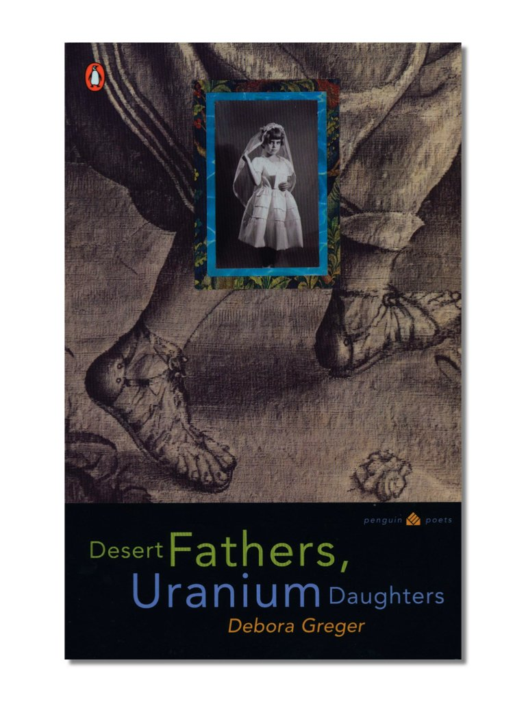Desert Fathers, Uranium Daughters