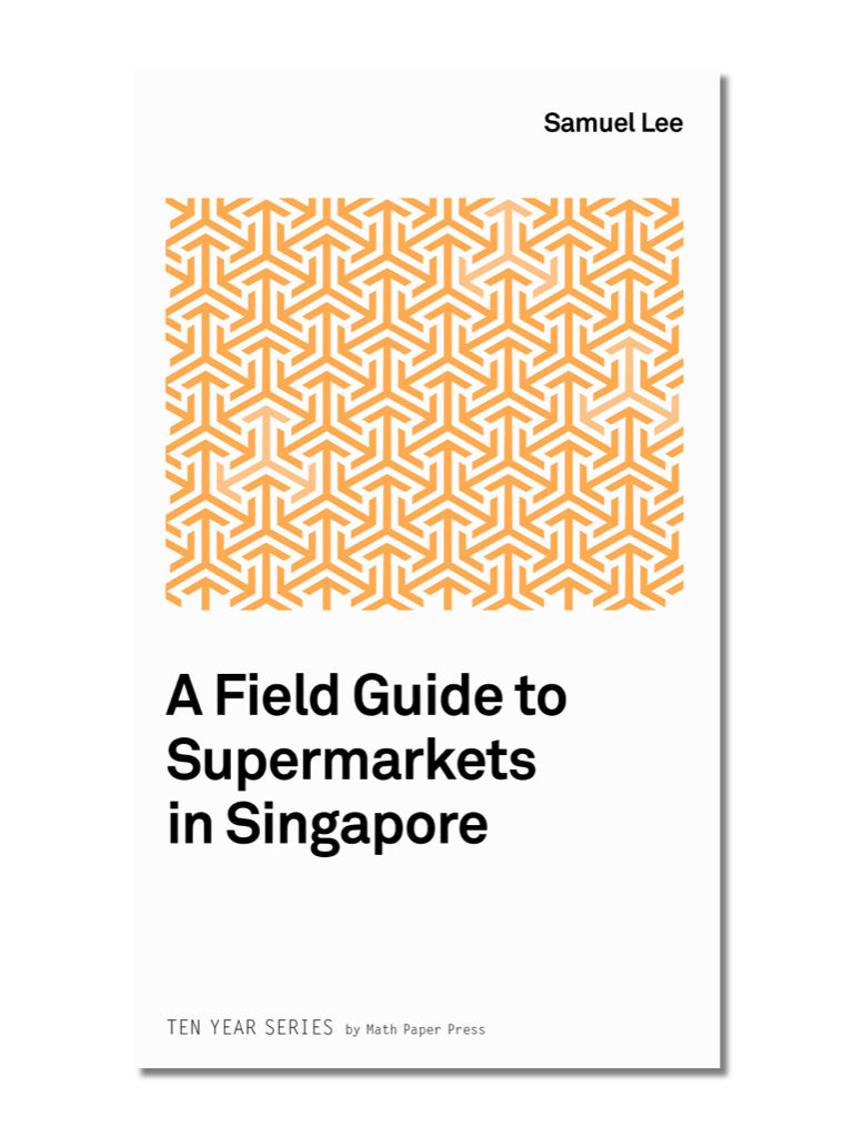 A Field Guide To Supermarkets In Singapore