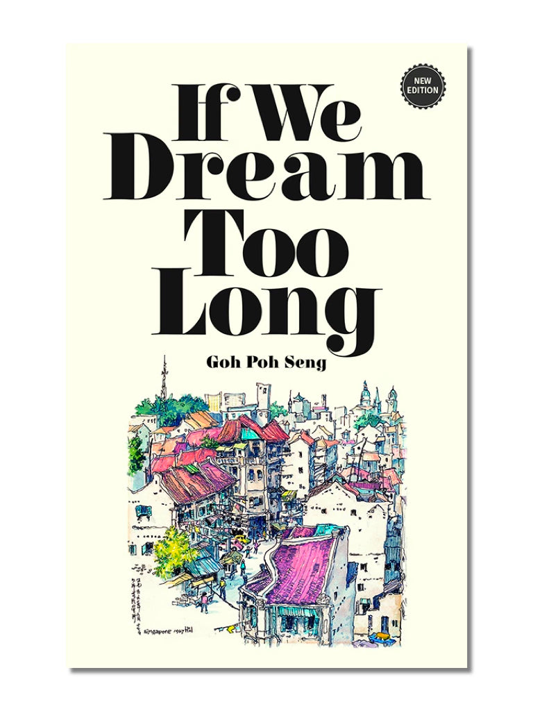 If We Dream Too Long