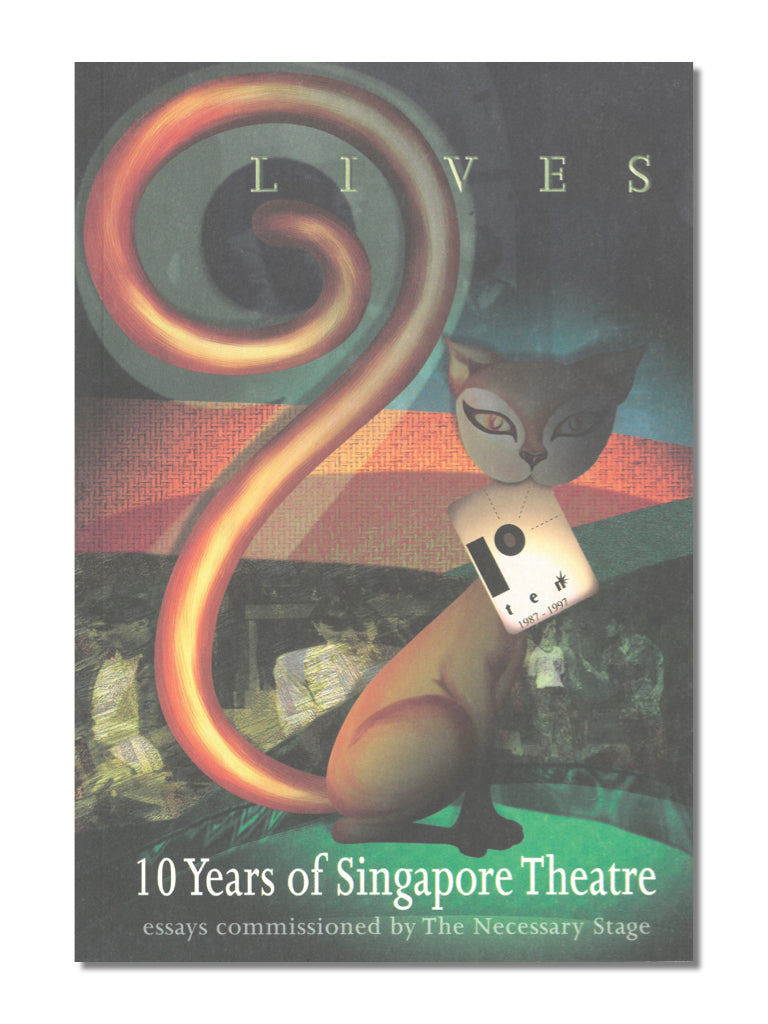 9 Lives: 10 Years of Singapore Theatre