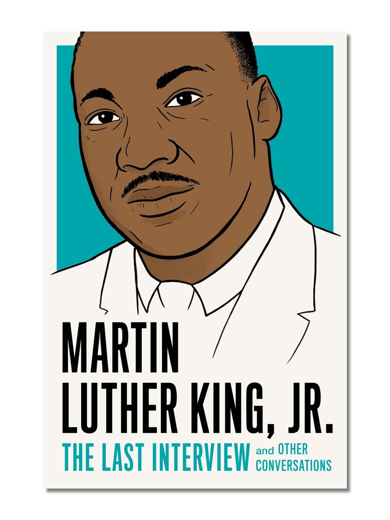 The Last Interview: Martin Luther King, Jr.