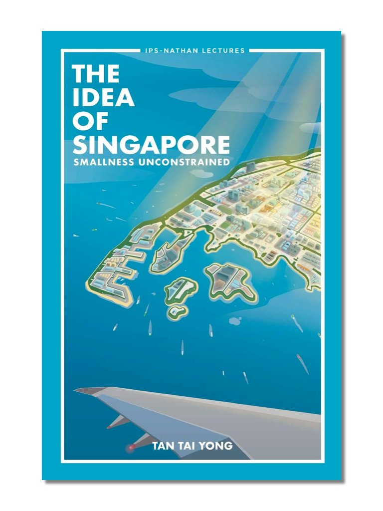 The Idea Of Singapore